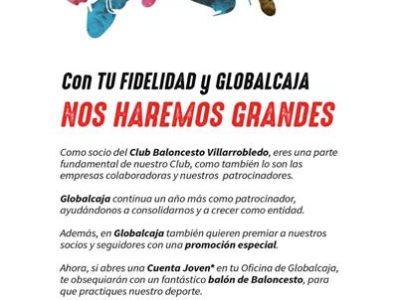Con TU FIDELIDAD y GLOBALCAJA, NOS HAREMOS GRANDES